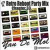 Yan De Mol - Retro Reboot Party Mix 33.