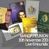 Manor Reunion Live (30-11-2013)