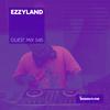 Guest Mix 045 - Ezzyland [27-07-2017]