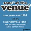 Zone At The Venue NYE 1994 Part 2 Stu Davis, John J, Mc Irie, Mc Sweat & Live PA from Rimini
