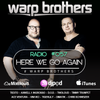 Warp Brothers - Here We Go Again Podcast #057 2017-09-14 Artwork