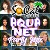DJ EkSeL - Aquanet Party Mix Ep. 07 (Freestyle, House & Hi-NRG Classics)