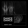 Dance Dance 010 - Masta' Justy [26-03-2020]