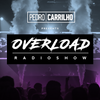 Pedro Carrilho - Overload Radioshow Episode 100 2017-06-12 Artwork