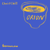 Chai and Chill 031 - Orion [09-09-2018]