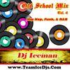Old School Mix (Vol 4) Mixed by Dj Iceman