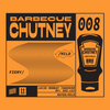 Barbecue Chutney 008 - All Star Sauce Ft. Sui Luj [13-07-2020]