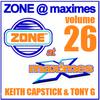 Zone @ Maximes Volume 26 Keith Capstick & Tony Graham with Wizard MC & MC Smoke
