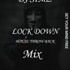 Lock Down Throw Back House Mix