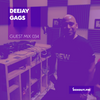 Guest Mix 034 - Deejay Gags [13-07-2017]