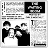 The Waiting Room 020 - GIRLS NIGHT OUT [17-10-2019]