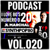 I Love 80's Vol. 020 by JL MARCHAL on Galaxie Radio Belgium