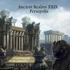 Ancient Realms - Persepolis (October 2014) Episode 29