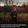United Freedom Collective w/ Robbie - 14th July 2020