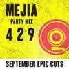 Mejia Epic Party Mix - Sept 2020 (Explicit Lyrics)