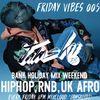 [Download] JAMSKIIDJ - Friday Vibes Week 5 | Hiphop, Rnb, Uk Afrobeat | Bank Holiday Weekend | March 2018 MP3