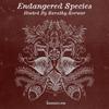 Endangered Species 002 - Sarathy Korwar [28-02-2018]