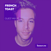 Guest Mix 195 - French Toast [28-04-2018]