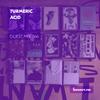 Guest Mix 366 - Turmeric Acid [01-10-2019]