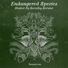Endangered Species 004 - Sarathy Korwar [25-04-2018]