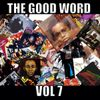 The Good Word Vol 7