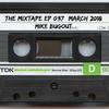 Mike Bugout - The Mixtape Episode 037 2018-03-19 Artwork