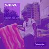 Guest Mix 096 - Dhruva (Wild City BBQ) [07-10-2017]