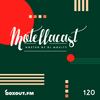 DJ MoCity - #motellacast E120 - now on boxout.fm [10-07-2019]
