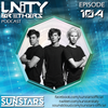 Unity Brothers & Sunstars - Unity Brothers Podcast 104 2017-02-06 Artwork