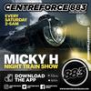 DJ Micky H The Night Train - 883.centreforce DAB+ - 15 - 11 - 2020 .mp3