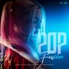 POP FUSION - DJ EDUARDO [Feat. Halsey, Khalid, Illenium, Ed Sheeran, Justin Bieber, Imagine Dragons]