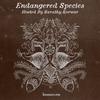 Endangered Species 005 - Sarathy Korwar [30-05-2018]