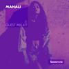Guest Mix 417 - Manali [02-03-2020]