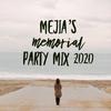 Mejia Memorial Mix 2020