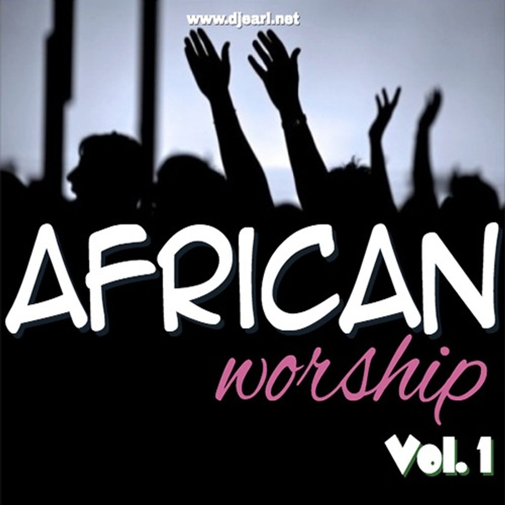 African Worship Mix [Vol. 1]