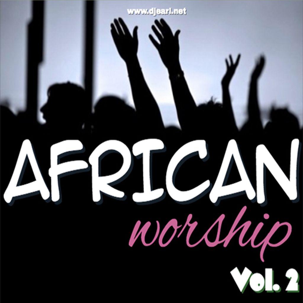 African Worship Mix [Vol. 2]