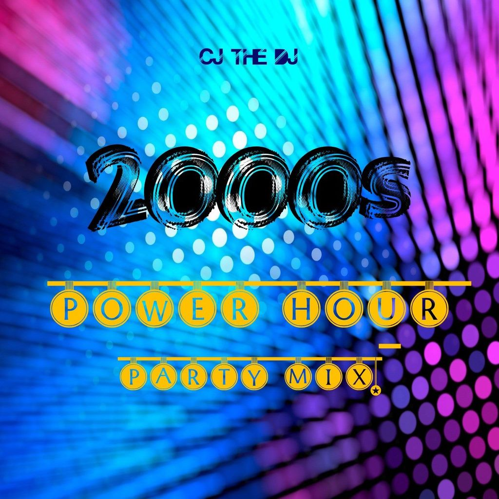2000's POWER HOUR Party Mix