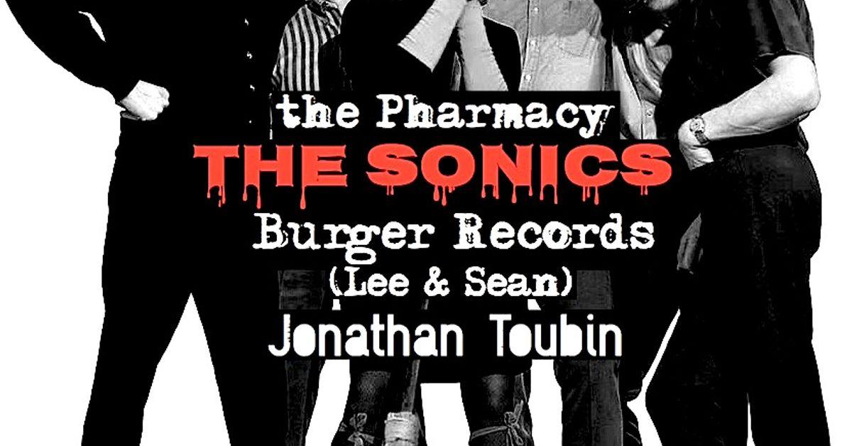 Pharmacy 27 The Sonics Jerry Roslie Burger Records