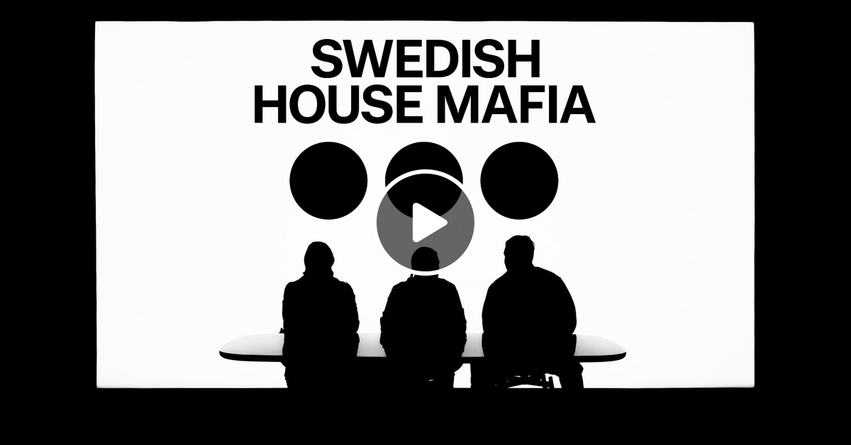 Swedish House Mafia 2019 Mix By Mvrk Mixcloud