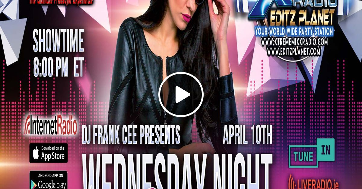 DJ Frank Cee presents The Wednesday Night Mixtape 4-10-19 by