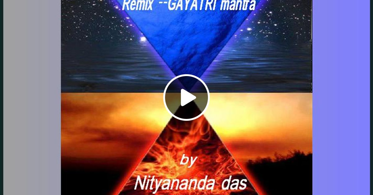 Remix GAYATRI MANTRA by LUCIO by Luciano Vizentin   Mixcloud