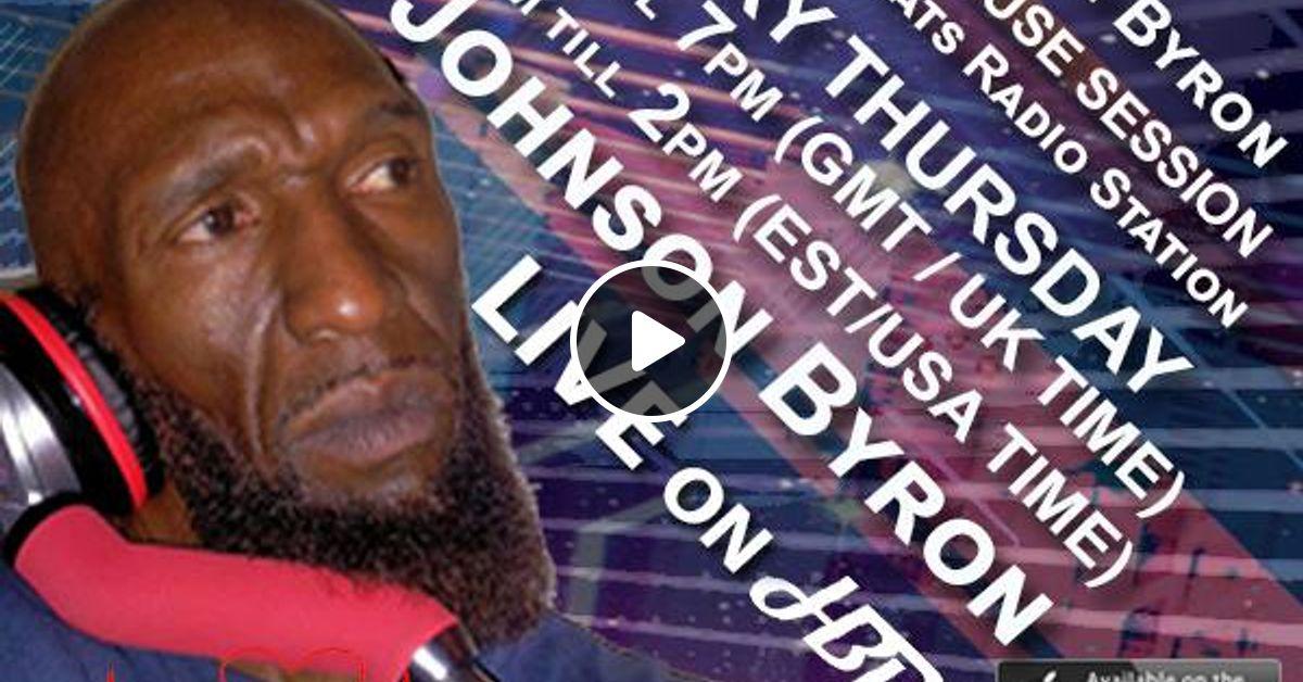 DJ Byron Johnson Presents The Deep House Session Live On HBRS 10