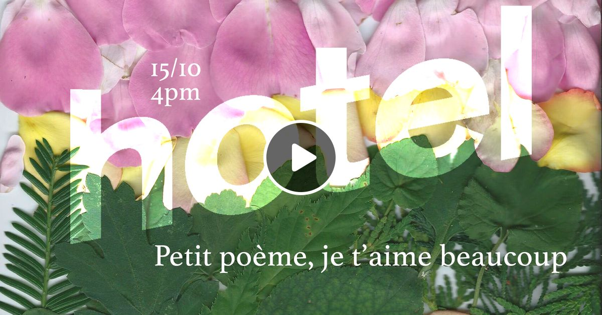 Petit Poème Je Taime Beaucoup 161019 By Hotel Radio