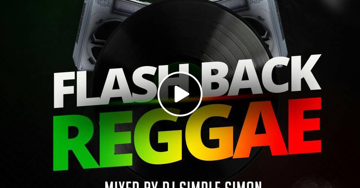 Flashback Reggae by Supremacy Sounds | Mixcloud