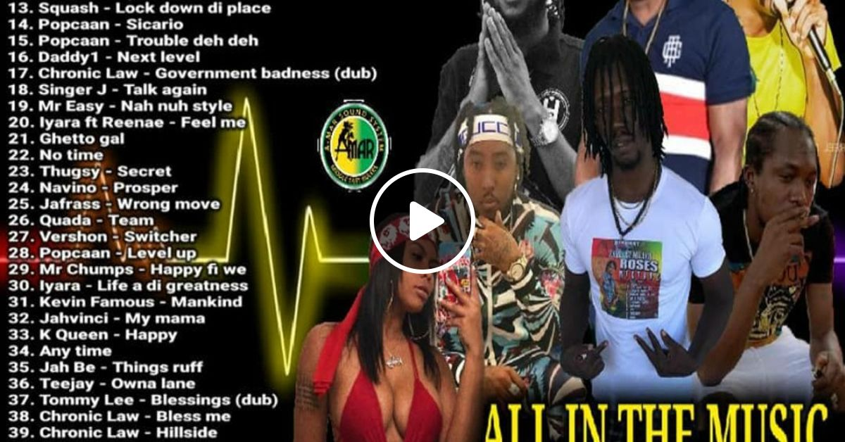 DJ KENNY ALL IN THE MUSIC DANCEHALL MIX APR 2019 by
