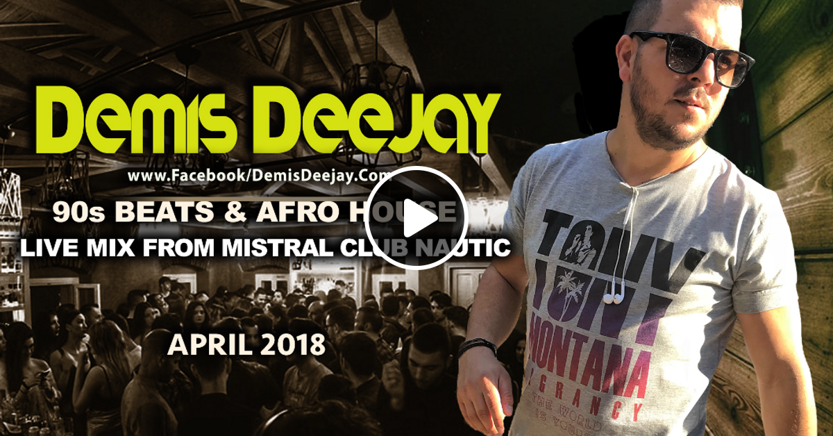 DEMIS DEEJAY - 90s BEATS & AFRO *APRIL 2018 LIVE FROM