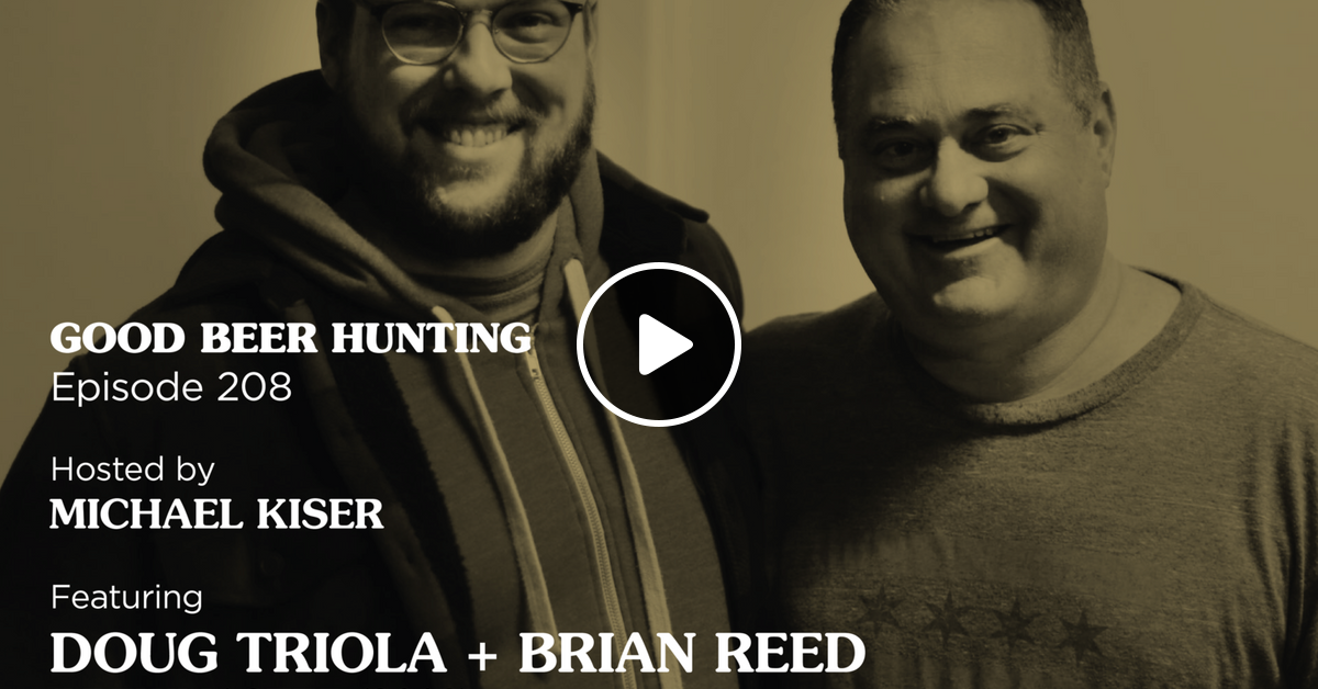 EP-208 Doug Triola and Brian Reed, Brewmaster (2018) by Podcast
