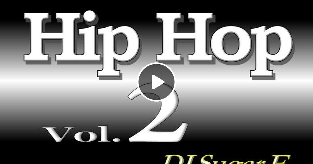 Old School Hip Hop Mixtape 2 Remastered Dj Sugar E