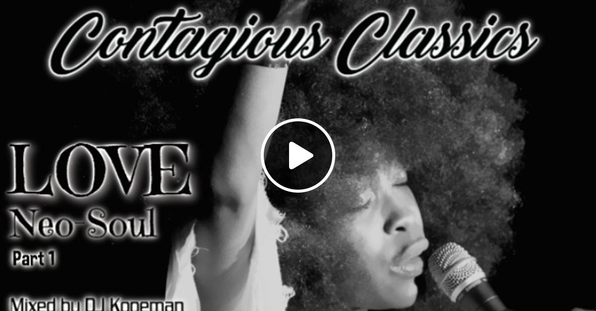 DJ Kopeman (So Contagious ENT) - I LOVE Neo-Soul