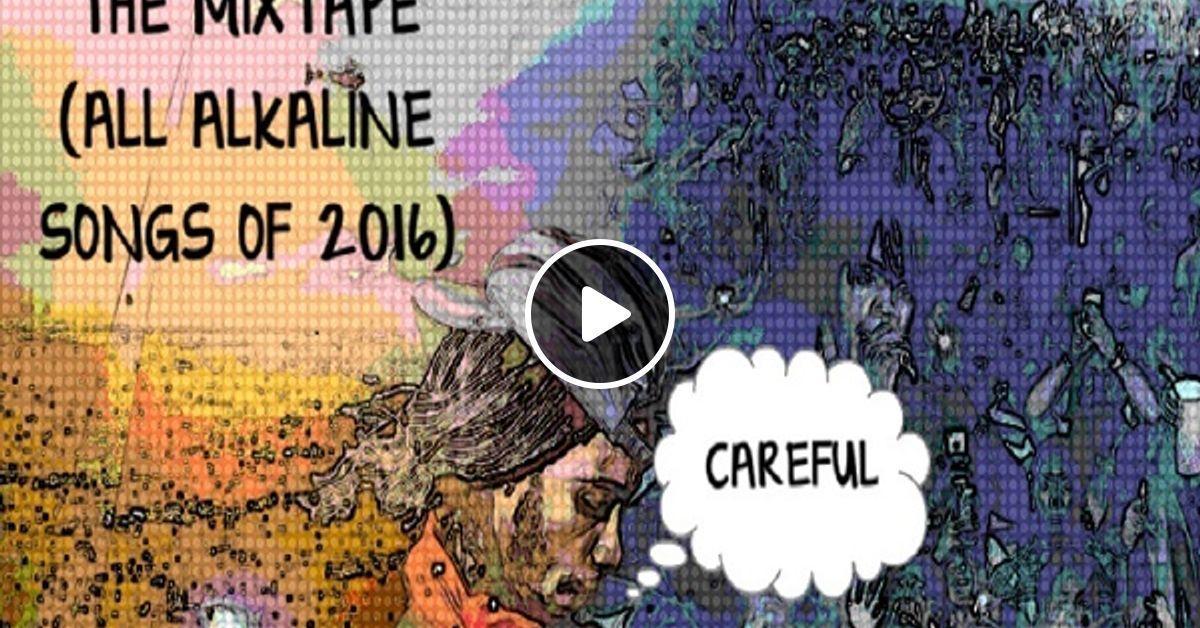 Alkaline 2016 Songs
